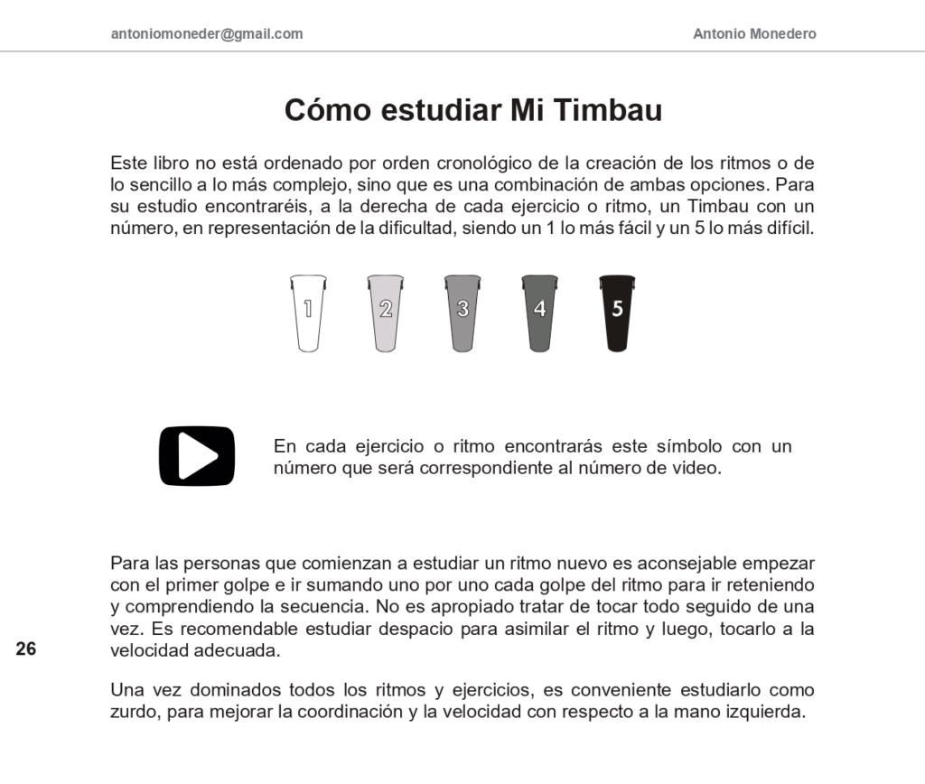 Cómo estudiar Mi Timbau (Antonio Monedero). Al lado de cada ejercicio tendréis su nivel de dificultad
